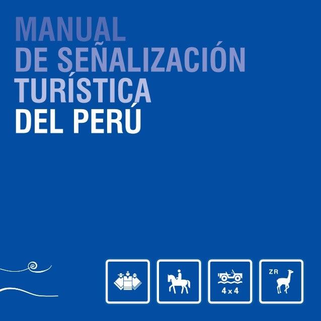 MANUAL DE SEÑALIZACIÓN TURÍSTICA DEL PERÚ