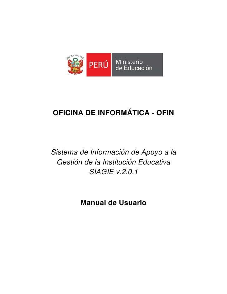 OFICINA DE INFORMÁTICA - OFINSistema de Información de Apoyo a la  Gestión de la Institución Educativa           SIAGIE v....