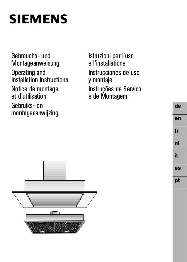 de en fr nl it es pt Gebrauchs- und Istruzioni per l'uso Montageanweisung e l'installatione Operating and Instrucciones de...