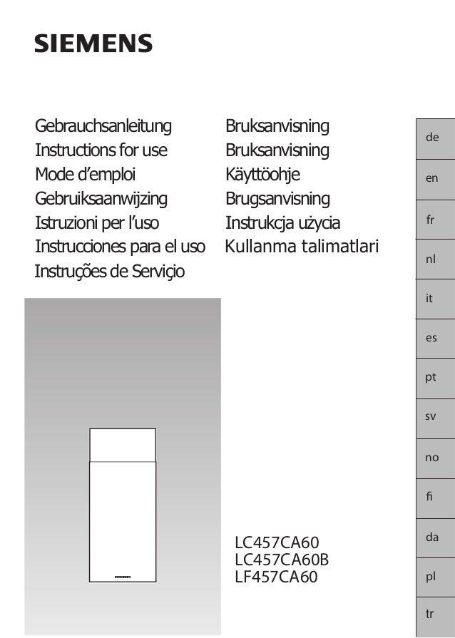 de en fr nl it es pt sv no da Gebrauchsanleitung Instructions for use Mode d'emploi Gebruiksaanwijzing Istruzioni per l'us...