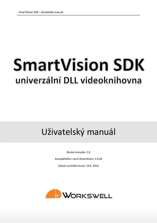 SmartVision SDK – uživatelský manuál                  Uživatelský manuál                                       Revize manu...