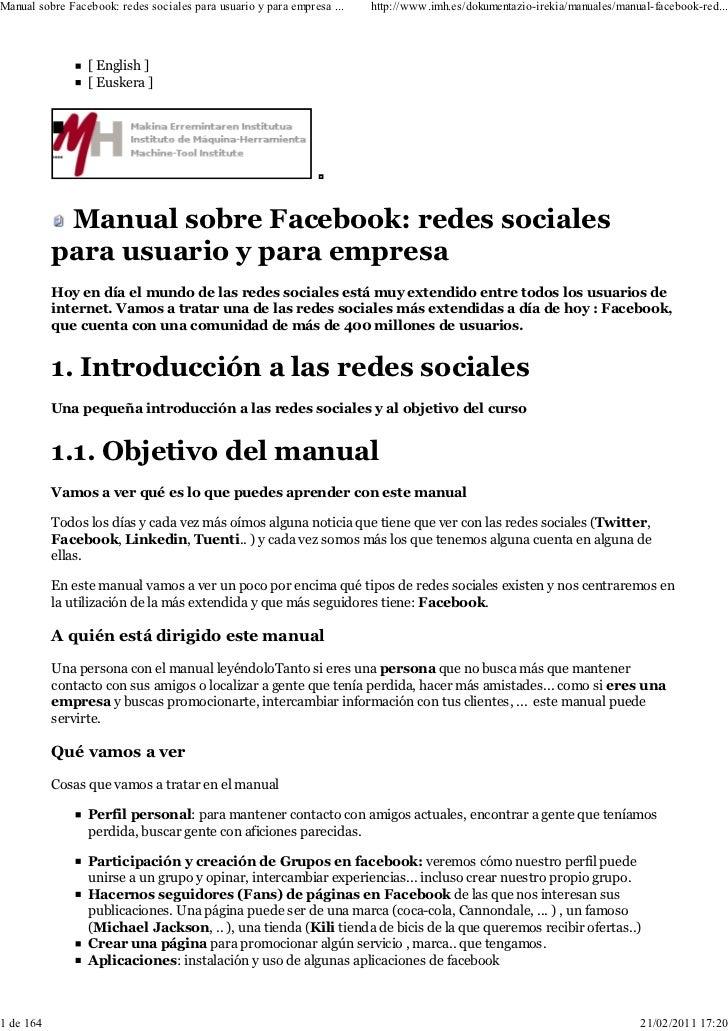 Manual sobre Facebook: redes sociales para usuario y para empresa ...   http://www.imh.es/dokumentazio-irekia/manuales/man...