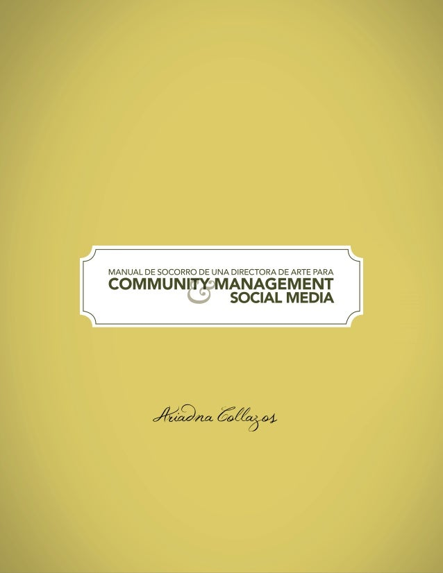 Manual de Socorro de una Directora de Arte para Community Management y Social Media.