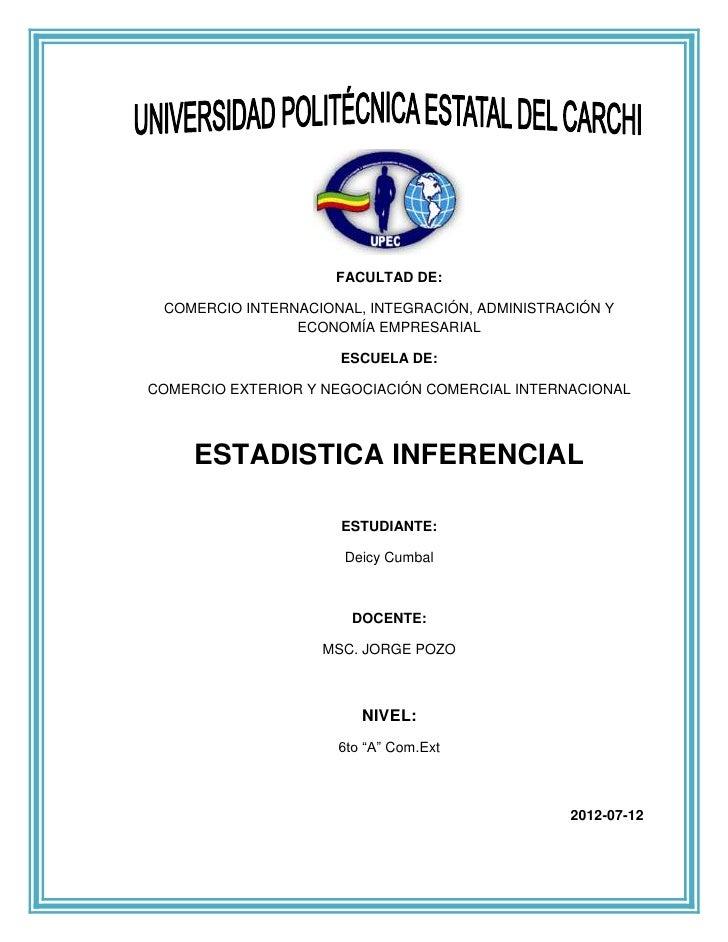 FACULTAD DE: COMERCIO INTERNACIONAL, INTEGRACIÓN, ADMINISTRACIÓN Y                ECONOMÍA EMPRESARIAL                    ...