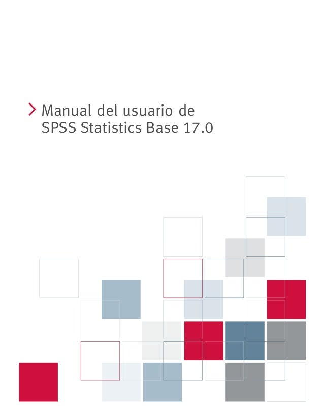 i Manual del usuario de SPSS Statistics Base 17.0