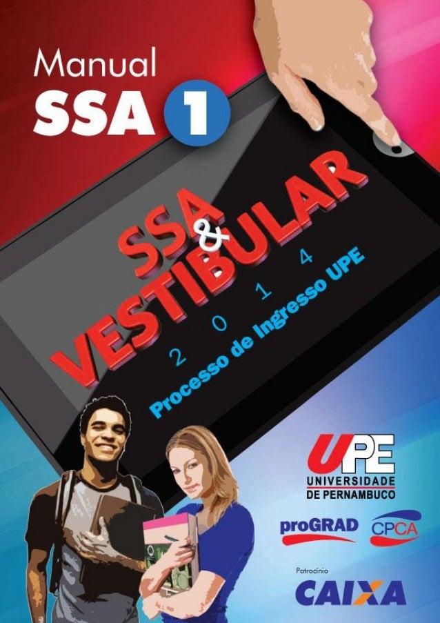 UPE - SISTEMA SERIADO DE AVALIAÇÃO SSA – 2016 TRIÊNIO 2013/2015 2 UNIVERSIDADE DE PERNAMBUCO SISTEMA SERIADO DE AVALIAÇÃO ...