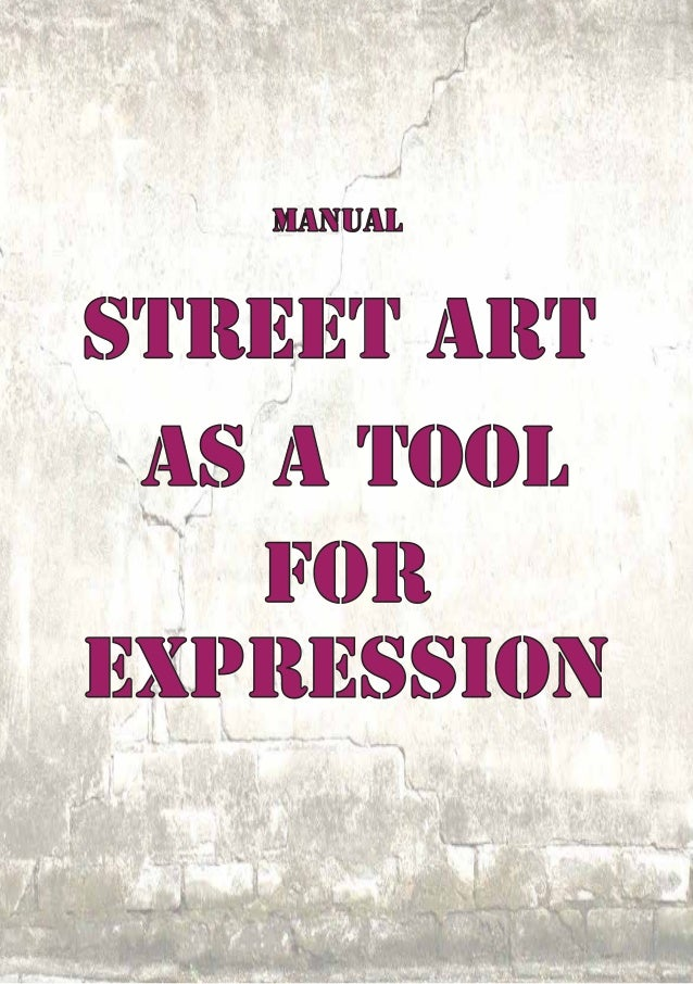 """Manual """"Street Art as a tool for social messages"""""""