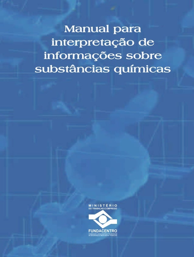 Capa.ai 1 12/7/2012 12:11:15  Manual para interpretação de informações sobre substâncias químicas  C  M  Y  CM  MY  CY  CM...