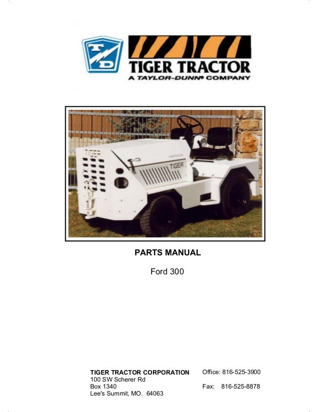 Manual t.o.w.  ford 300 tc (tig) tractor 2004.01
