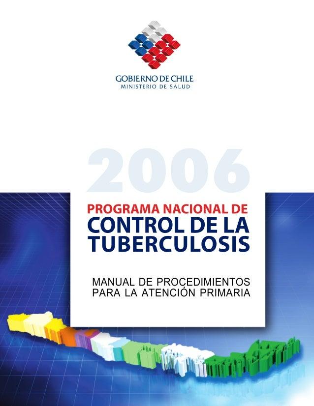 PROGRAMA NACIONAL DE CONTROL                                                                  Y ELIMINACIÓN DE LA TUBERCUL...