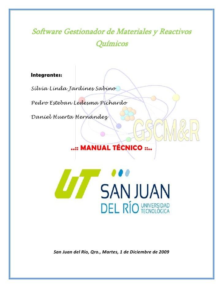 Software Gestionador de Materiales y Reactivos                   Químicos   Integrantes:  Silvia Linda Jardines Sabino  Pe...