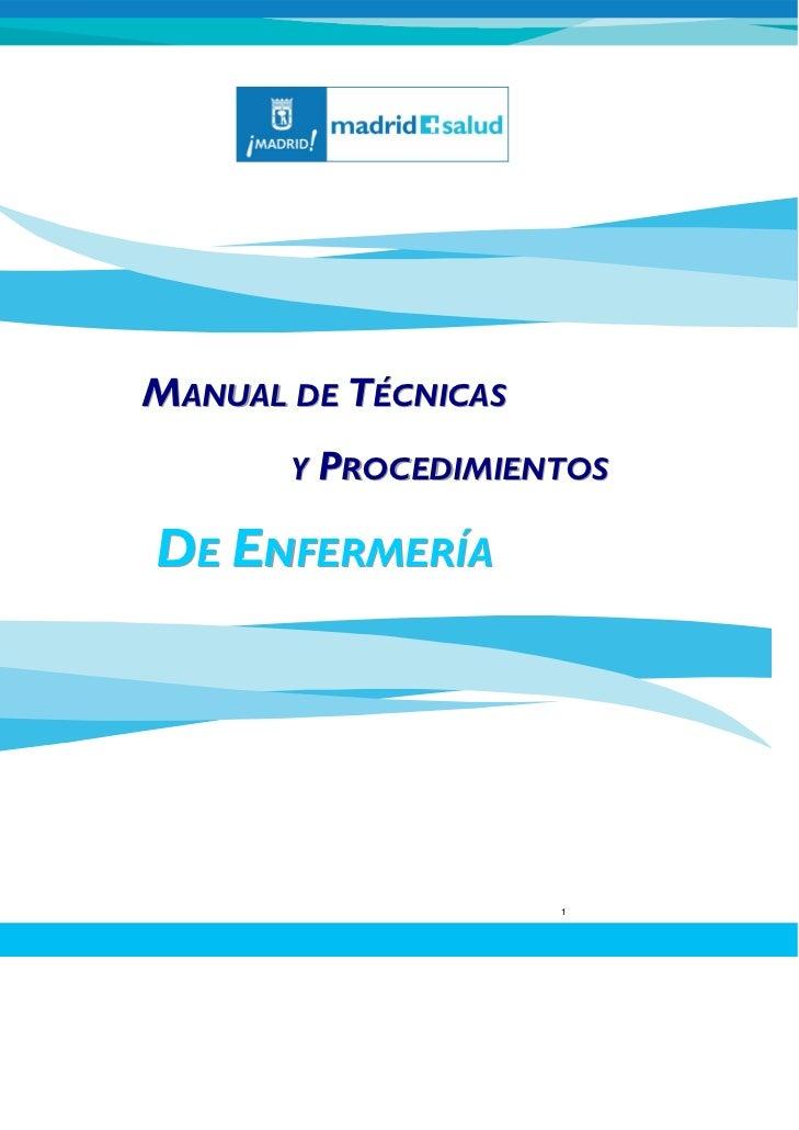 MANUAL DE TÉCNICAS       Y PROCEDIMIENTOSDE ENFERMERÍA                     1