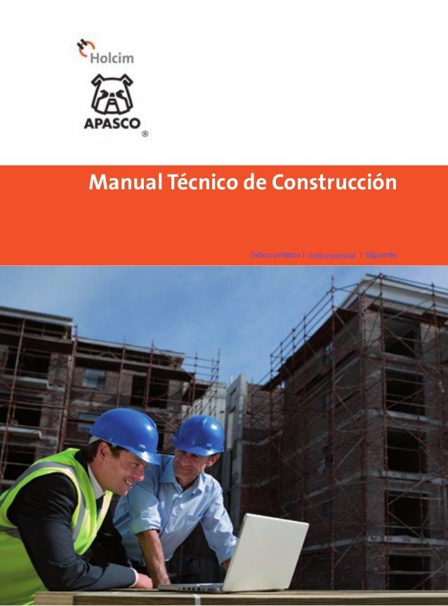 Manual Técnico de Construcción Índice sintético I Índice general l Siguiente