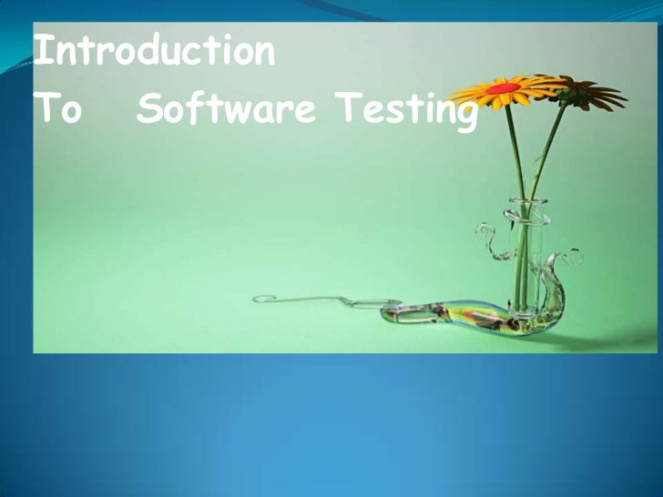 IntroductionTo Software Testing