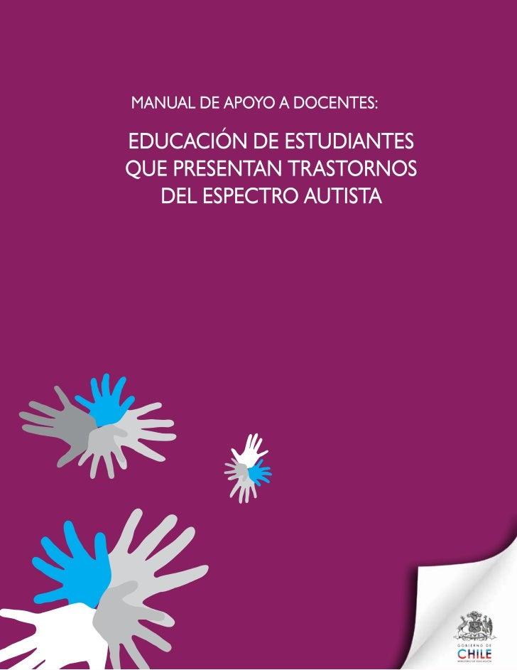 EDUCACIÓN DE ESTUDIANTES QUE PRESENTAN TRASTORNOS DEL ESPECTRO AUTISTA       MINISTERIO DE EDUCACIÓN DE CHILE        DIVIS...