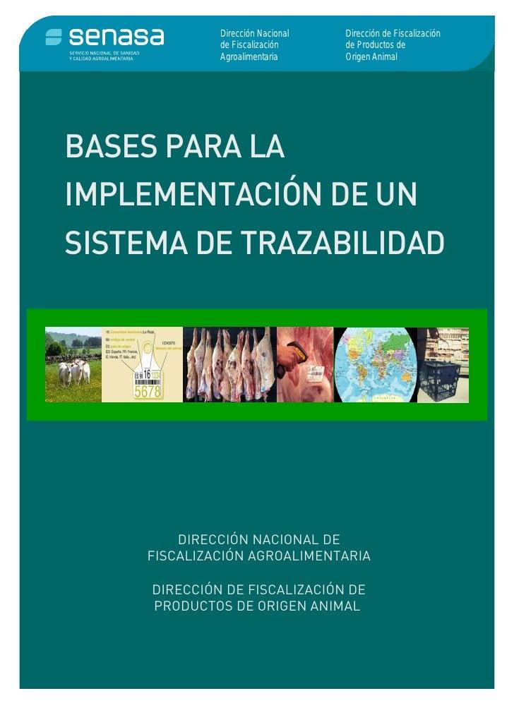 Dirección Nacional   Dirección de Fiscalización              de Fiscalización     de Productos de              Agroaliment...
