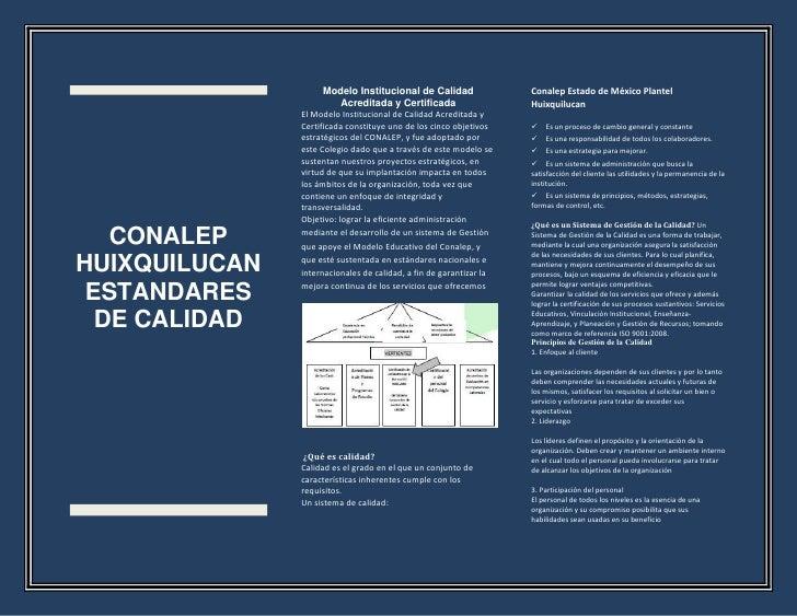 Modelo Institucional de Calidad                Conalep Estado de México Plantel                          Acreditada y Cert...