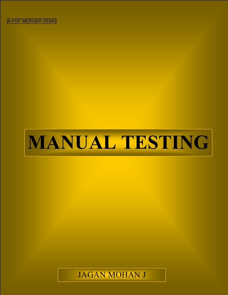 A-PDF MERGER DEMO       MANUAL TESTING                    JAGAN MOHAN J