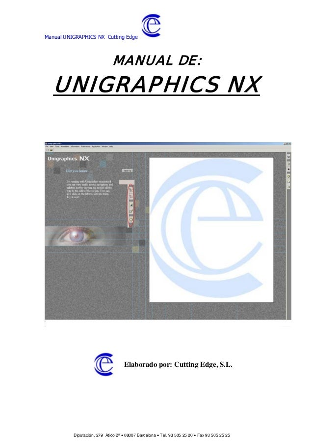 Manual UNIGRAPHICS NX Cutting Edge                              MANUAL DE:   UNIGRAPHICS NX                               ...