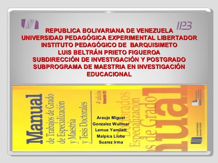 REPUBLICA BOLIVARIANA DE VENEZUELA UNIVERSIDAD PEDAGÓGICA EXPERIMENTAL LIBERTADOR INSTITUTO PEDAGÓGICO DE  BARQUISIMETO LU...
