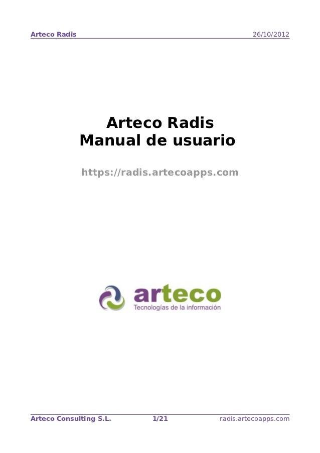 Arteco Radis                                    26/10/2012                 Arteco Radis               Manual de usuario   ...