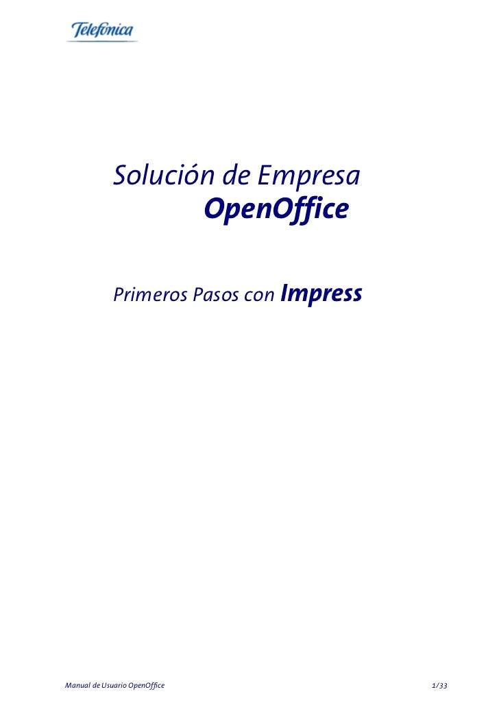 Solución de Empresa                               OpenOffice             Primeros Pasos con ImpressManual de Usuario OpenO...
