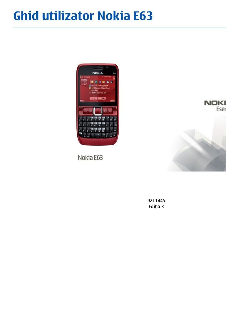 Ghid utilizator Nokia E63                       9211445                        Ediţia 3