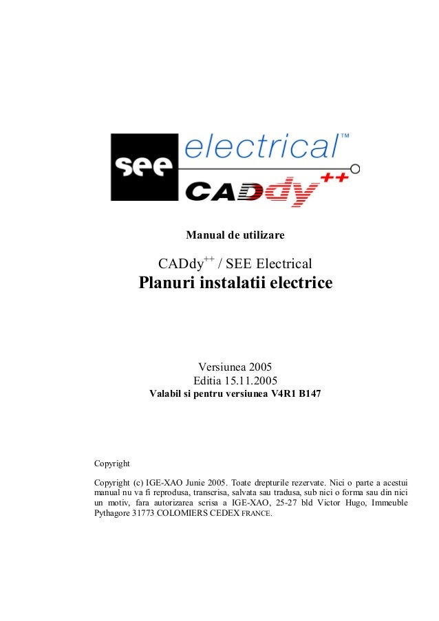 Manual de utilizare CADdy++ /SEE Electrical                                           IGE+XAO                             ...
