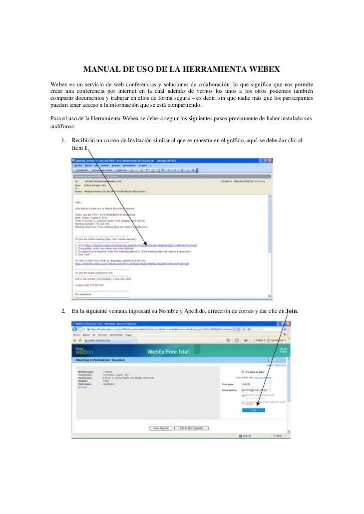 MANUAL DE USO DE LA HERRAMIENTA WEBEXWebex es un servicio de web conferencias y soluciones de colaboración, lo que signifi...