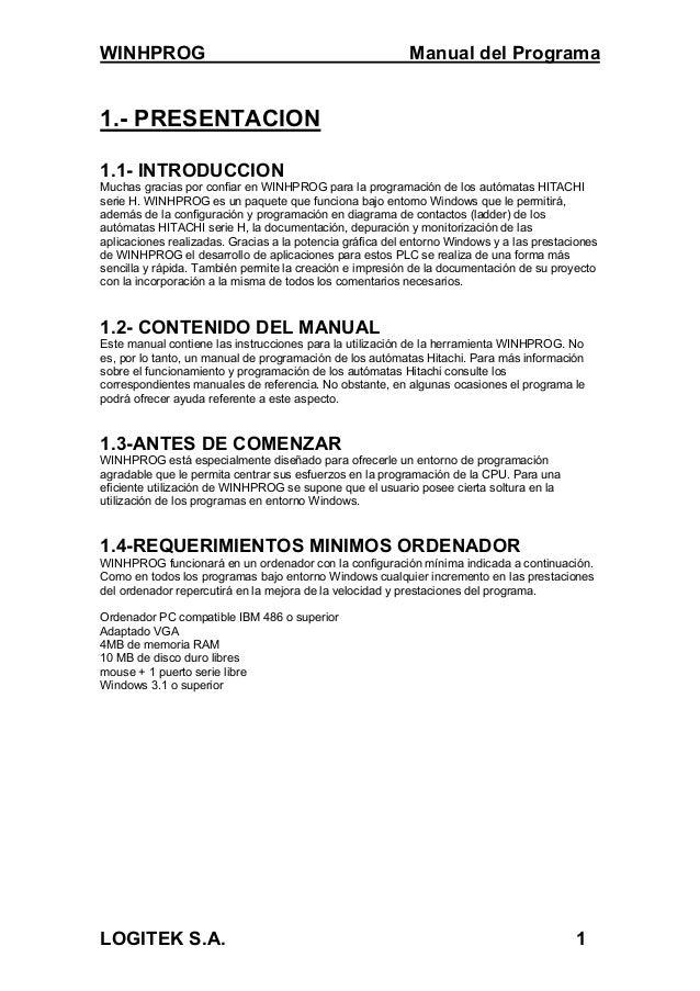 WINHPROG Manual del ProgramaLOGITEK S.A. 11.- PRESENTACION1.1- INTRODUCCIONMuchas gracias por confiar en WINHPROG para la ...