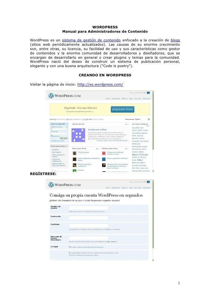 WORDPRESS                   Manual para Administradores de Contenido  WordPress es un sistema de gestión de contenido enfo...