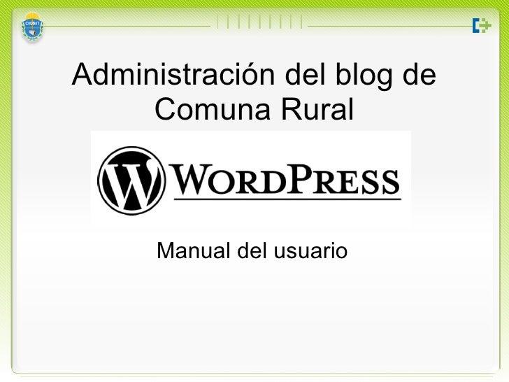 Administración del blog de Comuna Rural Manual del usuario