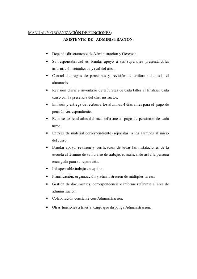 MANUAL Y ORGANIZACIÓN DE FUNCIONES:                    ASISTENTE DE ADMINISTRACION:       •   Depende directamente de Admi...
