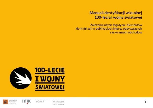 instytucja kultury Województwa Małopolskiego Małopolski Instytut Kultury ul. Karmelicka 27 31-131 Kraków www.mik.krakow.pl...