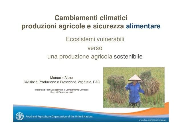 Cambiamenti climaticiproduzioni agricole e sicurezza alimentare                        Ecosistemi vulnerabili             ...