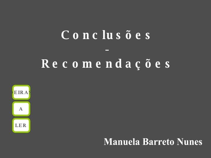 Manuela Barreto Nunes Conclusões - Recomendações OEIRAS A LER