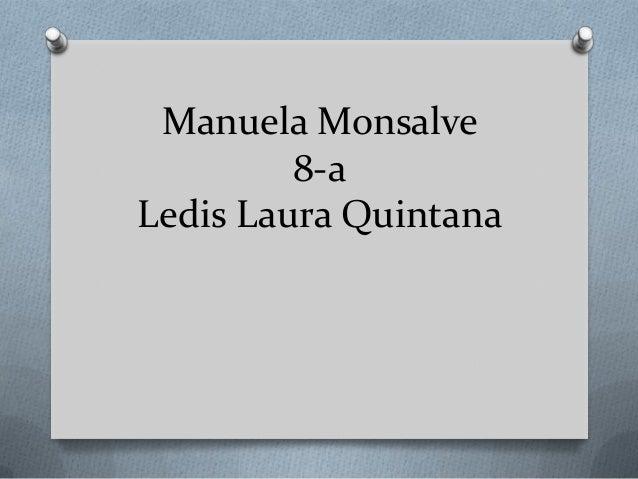 Manuela Monsalve 8-a Ledis Laura Quintana