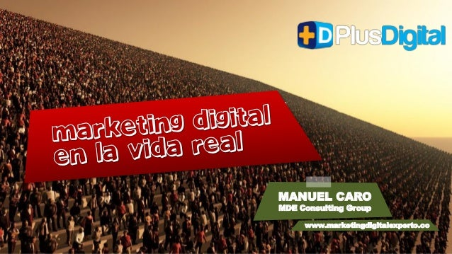 MANUEL CARO MDE Consulting Group www.marketingdigitalexperto.co