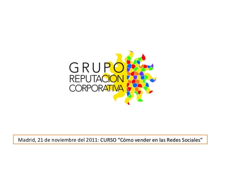 """Madrid, 21 de noviembre del 2011:  CURSO """"Cómo vender en las Redes Sociales"""""""