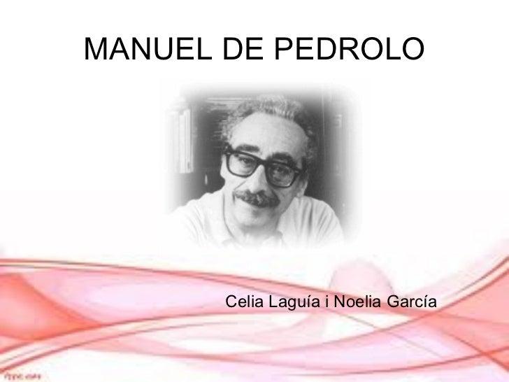 MANUEL DE PEDROLO Celia Laguía i Noelia García
