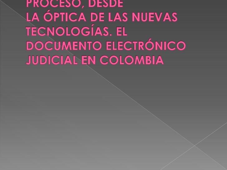  El artículo 95 de la Ley Estatutaria de  Justicia de Colombia1 establece que el Consejo Superior de la Judicatura debe ...