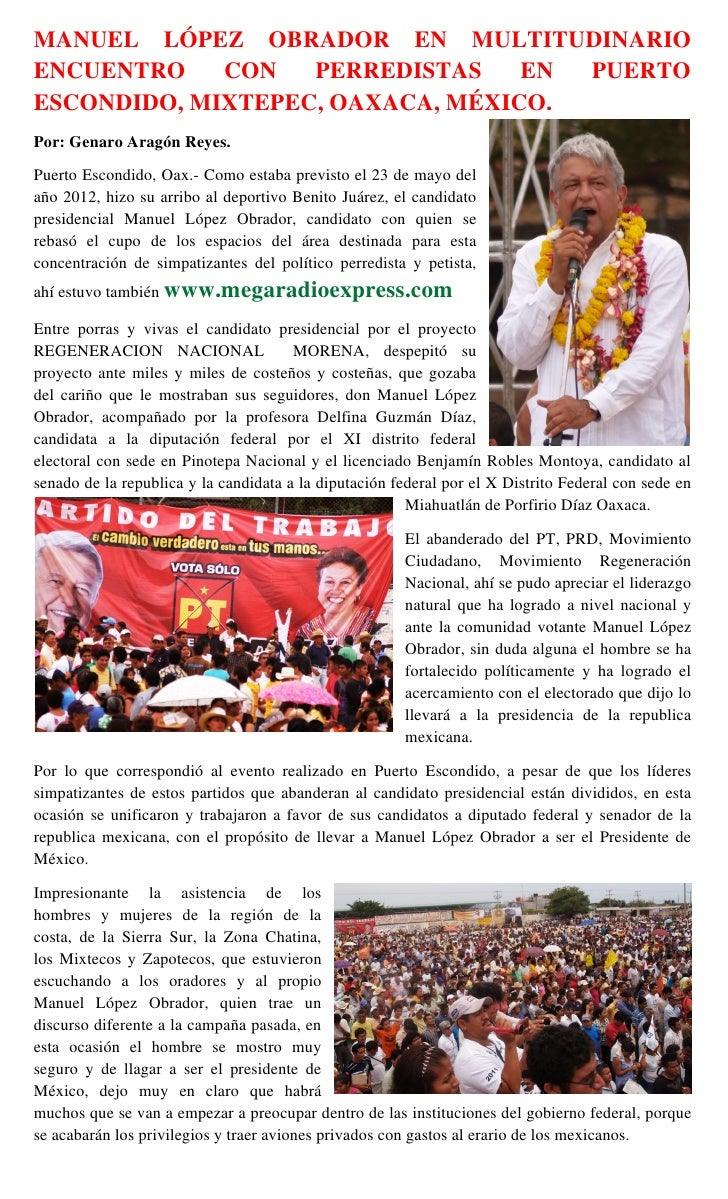 MANUEL LÓPEZ OBRADOR EN MULTITUDINARIOENCUENTRO    CON   PERREDISTAS    EN PUERTOESCONDIDO, MIXTEPEC, OAXACA, MÉXICO.Por: ...