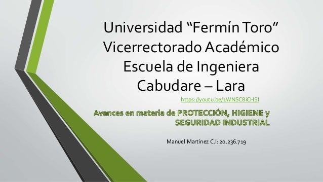 """Universidad """"FermínToro"""" Vicerrectorado Académico Escuela de Ingeniera Cabudare – Lara Manuel Martínez C.I: 20.236.719 htt..."""