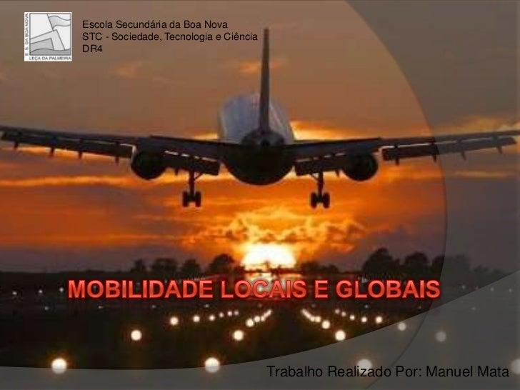 Manuel Mata - Mobilidade Locais e Globais