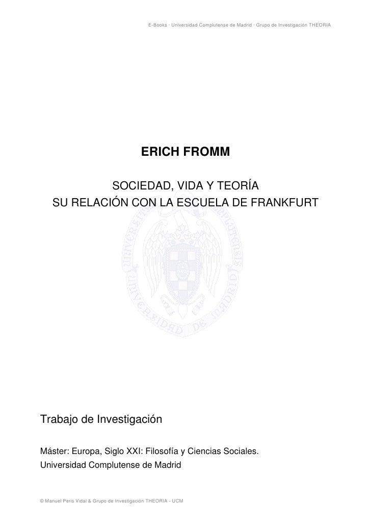 E-Books · Universidad Complutense de Madrid · Grupo de Investigación THEORIA                                         ERICH...