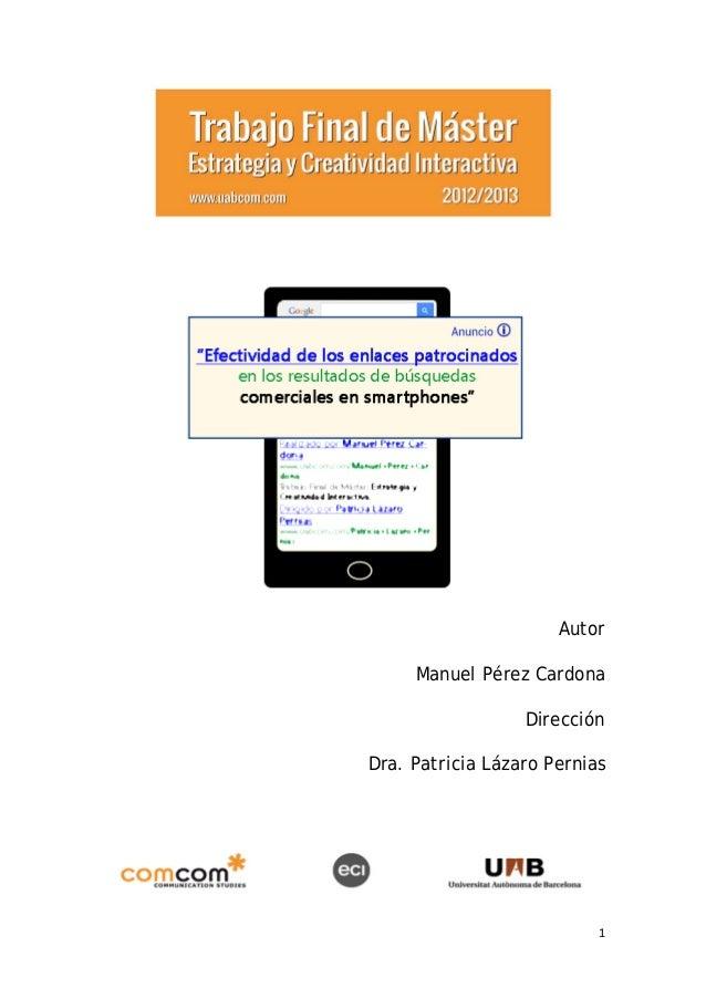1AutorManuel Pérez CardonaDirecciónDra. Patricia Lázaro Pernias