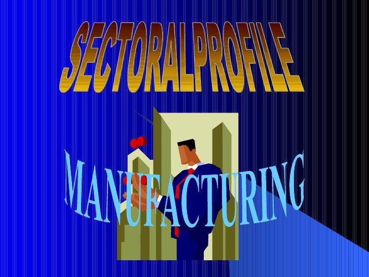 SECTORALPROFILE MANUFACTURING