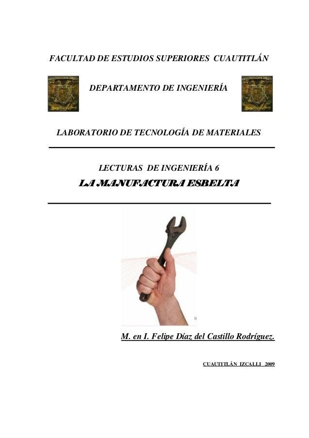 FACULTAD DE ESTUDIOS SUPERIORES CUAUTITLÁN       DEPARTAMENTO DE INGENIERÍA LABORATORIO DE TECNOLOGÍA DE MATERIALES       ...
