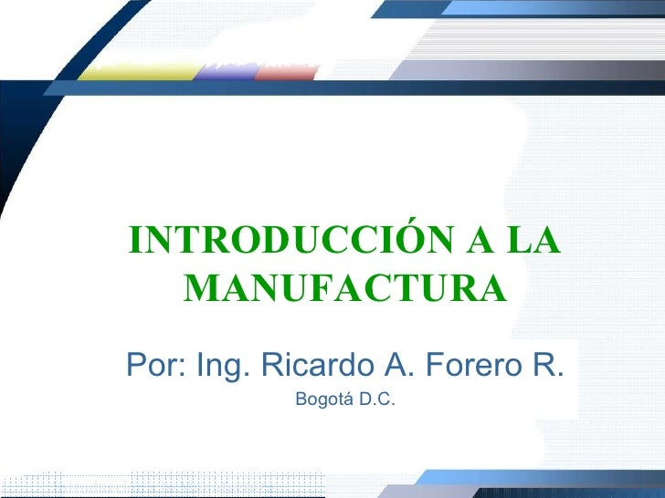 Manufactura Introducción