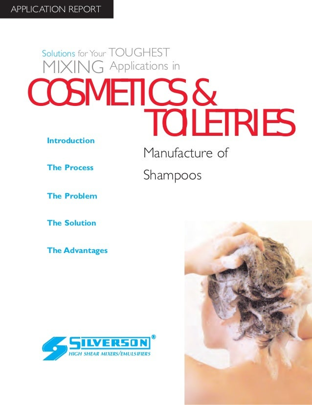 Toiletries Industry Case Study: Manufacturing Shampoos